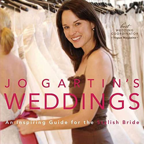 9781594862618: Jo Gartin's Weddings: An Inspiring Guide for the Stylish Bride
