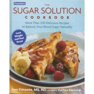 The Sugar Solution Cookbook More Than 200 Delicious Recipes to Balance Your Blood Sugars Naturally