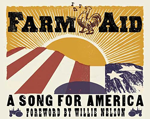 Farm Aid: A Song for America