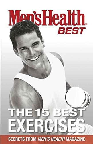 9781594863554: Men's Health Best The 15 Best Exercises