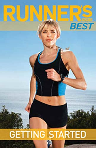 Runner's World Best: Getting Started: The Editors of