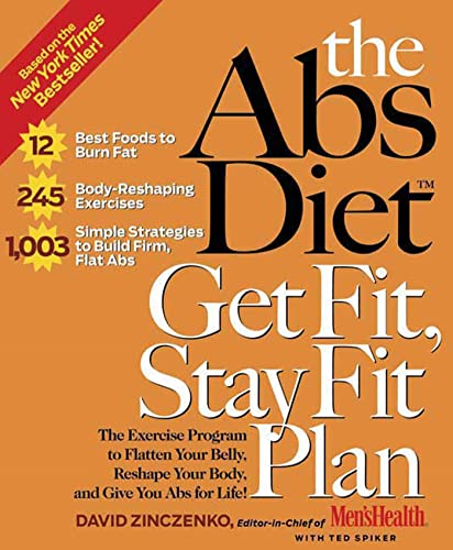 9781594864094: The Abs Diet Get Fit, Stay Fit Plan: The Exercise Program to Flatten Your Belly, Reshape Your Body, and Give You Abs for Life!