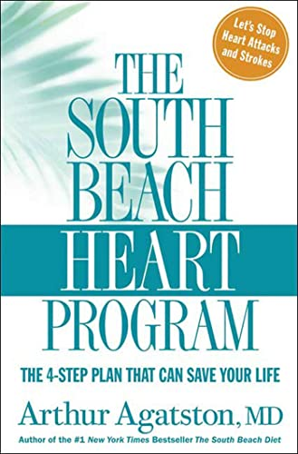 9781594864193: The South Beach Heart Program: The 4-Step Plan that Can Save Your Life (The South Beach Diet)