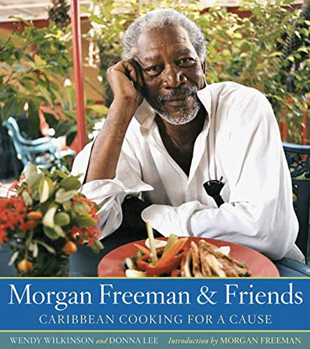 9781594864247: Morgan Freeman and Friends: Caribbean Cooking for a Cause