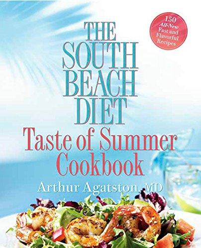 9781594864452: The South Beach Diet Taste of Summer Cookbook