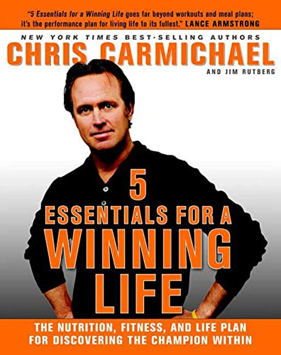 9781594864551: 5 Essentials for a Winning Life: The Nutrition, Fitness, and Life Plan for Discovering the Champion Within