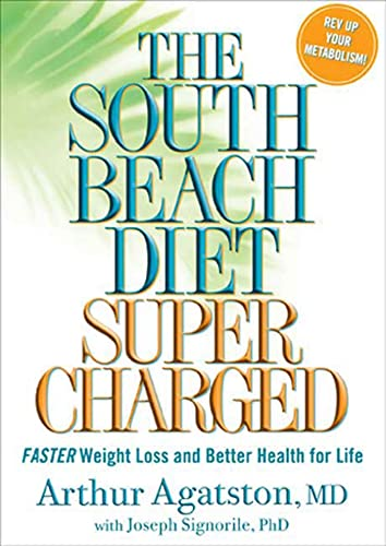 9781594864575: The South Beach Diet Supercharged: Faster Weight Loss and Better Health for Life
