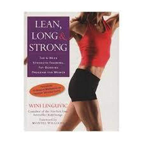 9781594864643: Lean, Long & Strong, the 6-week Strength-training, Fat-burning Program for Woman