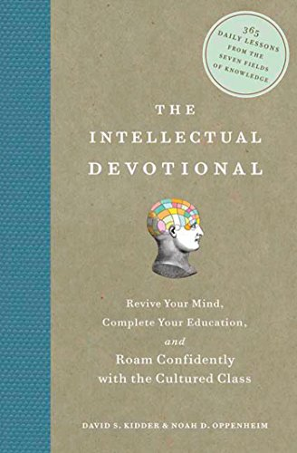 9781594865138: The Intellectual Devotional: Revive Your Mind, Complete Your Education, and Roam Confidently with the Cultured Class