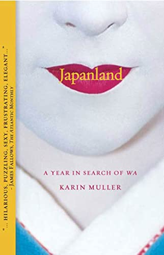 9781594865237: Japanland: A Year in Search of Wa