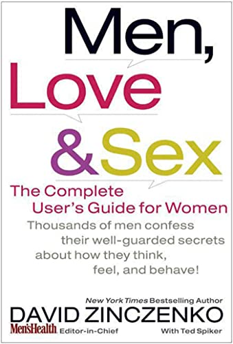 9781594865527: Men, Love & Sex: The Complete User's Guide for Women
