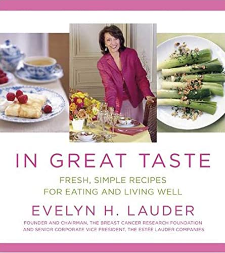 9781594865534: In Great Taste: Fresh, Simple Recipes for Eating and Living Well