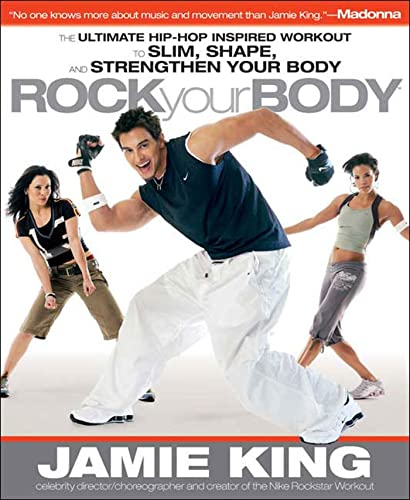 """Rock Your Body: The Ultimate Hip Hop Inspired """"Dance as Sport"""" Guide for Slimming, ..."""