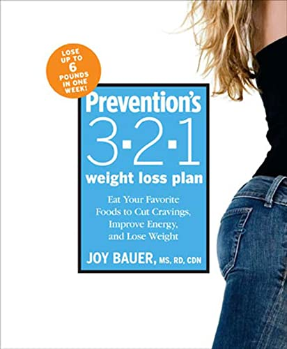 Prevention's 3-2-1 Weight Loss Plan: Eat Your: Bauer M.S. R.D.