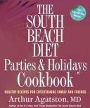 9781594865916: The South Beach Diet Parties and Holidays Cookbook