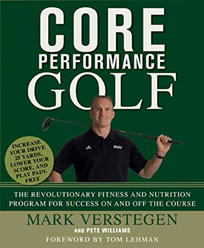 9781594866043: Core Performance Golf: The Revolutionary Training and Nutrition Program for Success On and Off the Course
