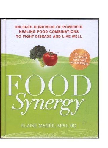 9781594866050: Food Synergy