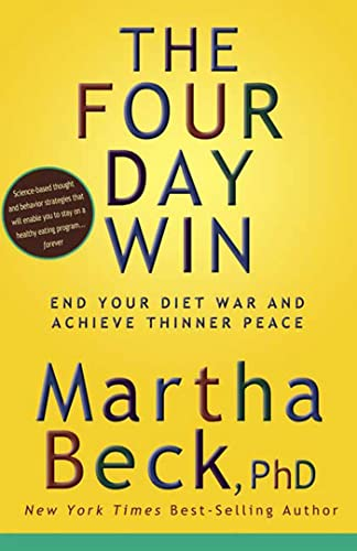 9781594866074: The Four Day Win: End Your Diet War and Achieve Thinner Peace