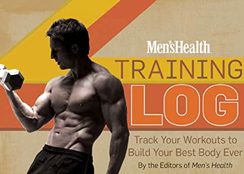 Men's Health Training Log: Track Your Workouts: The Editors of