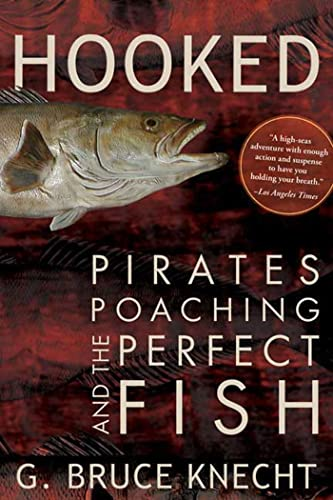 9781594866944: Hooked: Pirates, Poaching, and the Perfect Fish