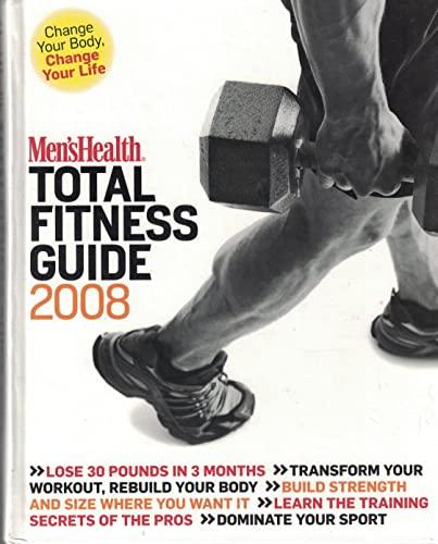 9781594866975: Men's Health Total Fitness Guide 2008