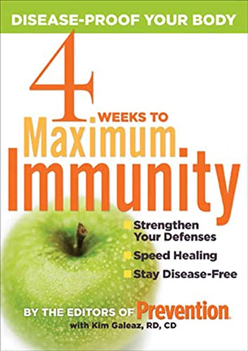 4 Weeks to Maximum Immunity: Disease-Proof Your: From the Editors