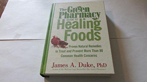 9781594867125: Title: Green Pharmacy Guide To Healing Foods Proven Natu