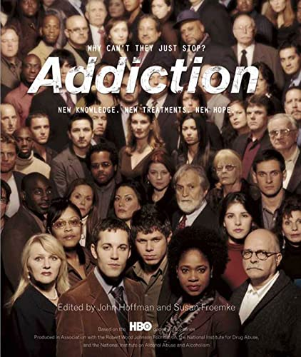 Addiction: Why Can't They Just Stop?