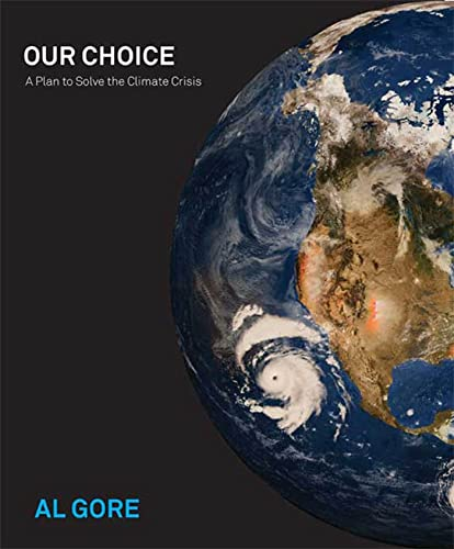 9781594867347: Our Choice: A Plan to Solve the Climate Crisis