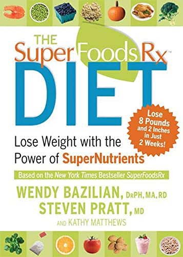 9781594867408: The Superfoods Rx Diet: Lose Weight with the Power of SuperNutrients