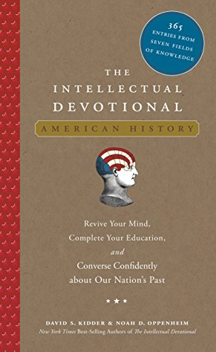 9781594867446: The Intellectual Devotional: American History: Revive Your Mind, Complete Your Education, and Converse Confidently about Our Nation's Past