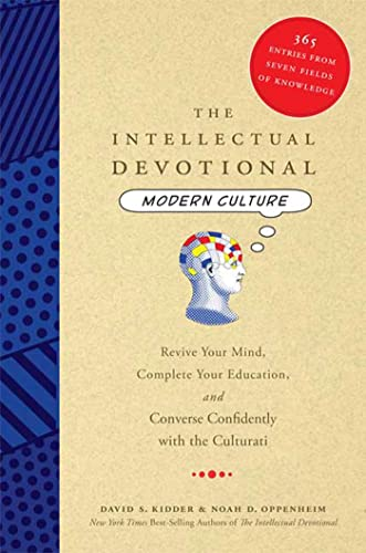 The Intellectual Devotional Modern Culture: Revive Your Mind, Complete Your Education, and Conver...