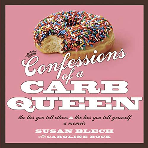 9781594867767: Confessions of a Carb Queen: A Memoir