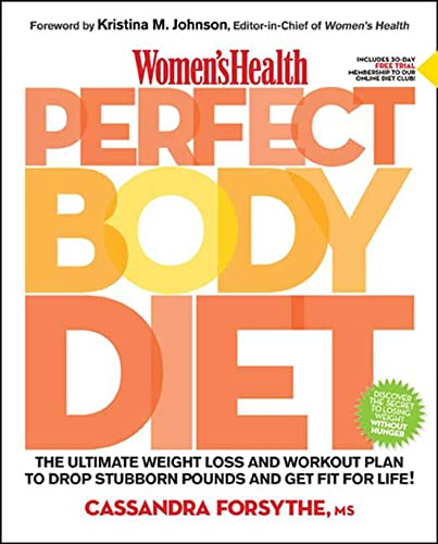 9781594867903: Women's Health Perfect Body Diet: The Ultimate Weight Loss and Workout Plan to Drop Stubborn Pounds and Get Fit for Life
