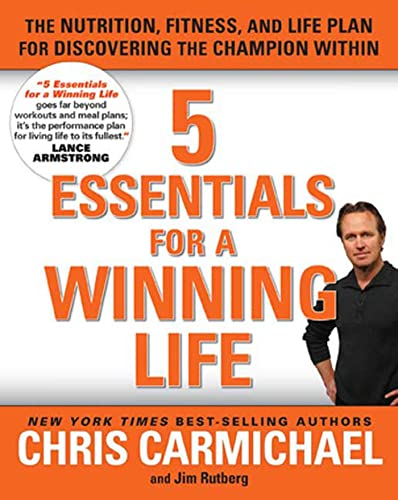 9781594868092: 5 Essentials for a Winning Life: The Nutrition, Fitness, and Life Plan for Discovering the Champion Within