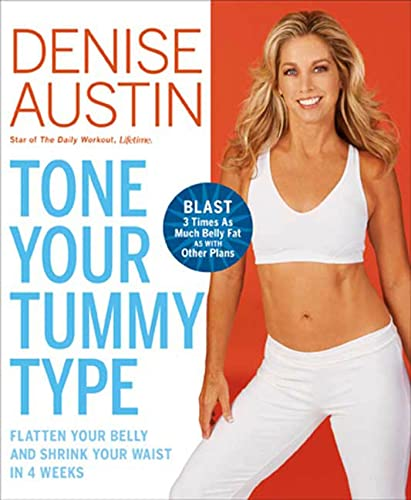 9781594868146: Tone Your Tummy Type: Flatten Your Belly and Shrink Your Waist in 4 Weeks