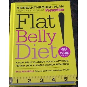 9781594868504: Flat Belly Diet! - A Flat Belly Is About Food & Attitude. Period. (not A Single Cruch Required)