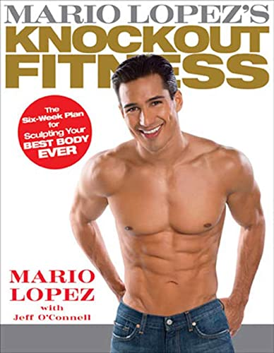 Mario Lopez's Knockout fitness: Lopez, Mario with Jeff O'Connell