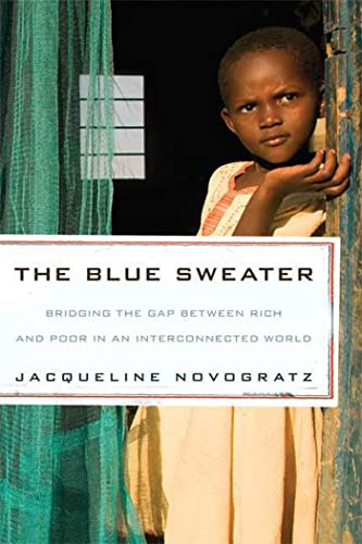 9781594869150: The Blue Sweater: Bridging the Gap Between Rich and Poor in an Interconnected World