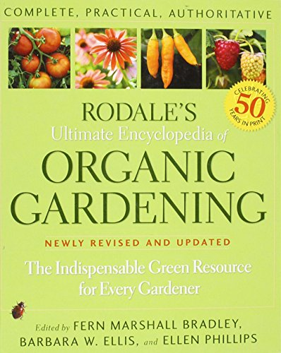 9781594869167: Title: Rodales Ultimate Encyclopedia of Organic Gardening