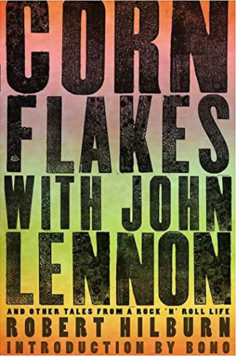 9781594869211: Corn Flakes with John Lennon: And Other Tales from a Rock 'n' Roll Life