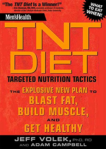 Men's Health TNT Diet: The Explosive New Plan to Blast Fat, Build Muscle, and Get Healthy in ...