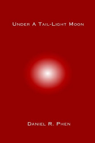 9781594899287: Under A Tail-Light Moon