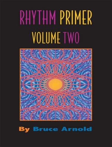 Rhythm Primer Volume 2: Bruce Arnold