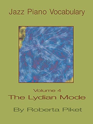 9781594899560: Jazz Piano Vocabulary Volume 4 the Lydian Mode