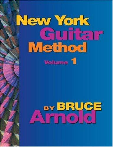 9781594899874: New York Guitar Method Volume 1