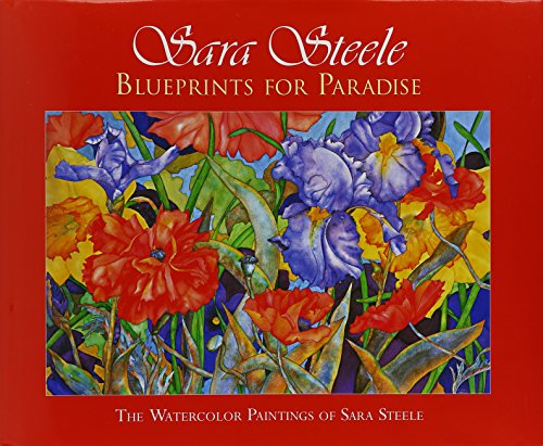 Sara Steele: Blueprints For Paradise