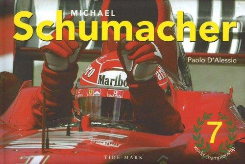 Michael Schumacher (Hardback): Paolo D Alessio