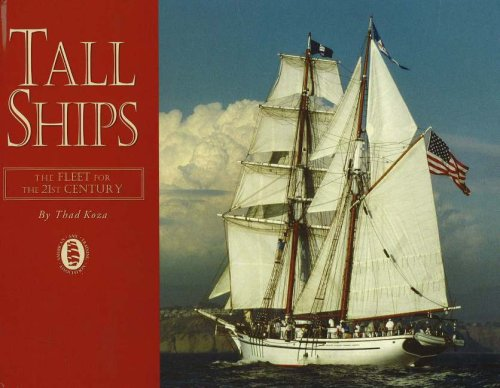 Tall Ships : The Fleet for the 21st Century: Koza, Thaddeus