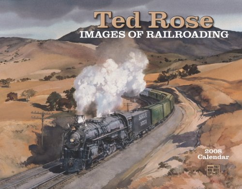 9781594903366: Ted Rose, Images of Railroading 2008 Calendar